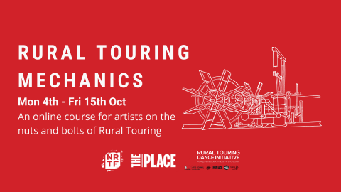 White text on read background reads: Rural Touring Mechanics, Mon 4th - Fri 15th Oct, An online course for artists on the nuts and bolts of Rural Touring.