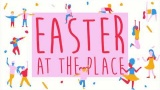 Easter 2019 at The Place